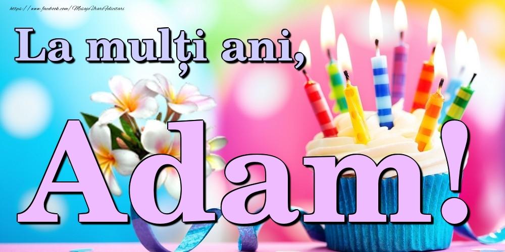 Felicitari de la multi ani | La mulți ani, Adam!