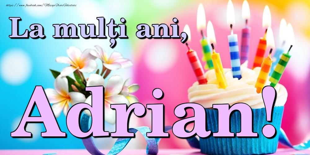 Felicitari de la multi ani | La mulți ani, Adrian!