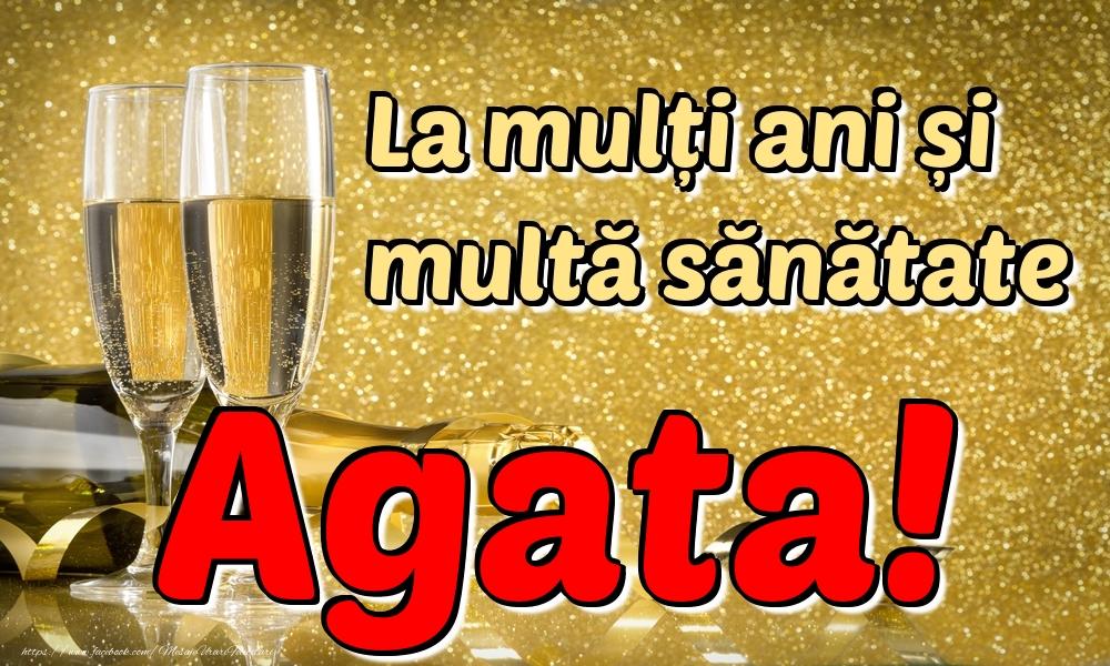 Felicitari de la multi ani | La mulți ani multă sănătate Agata!