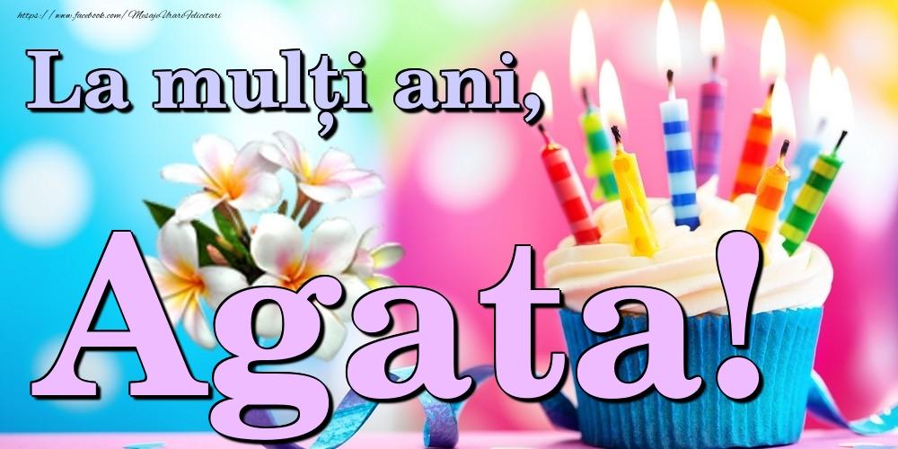 Felicitari de la multi ani | La mulți ani, Agata!