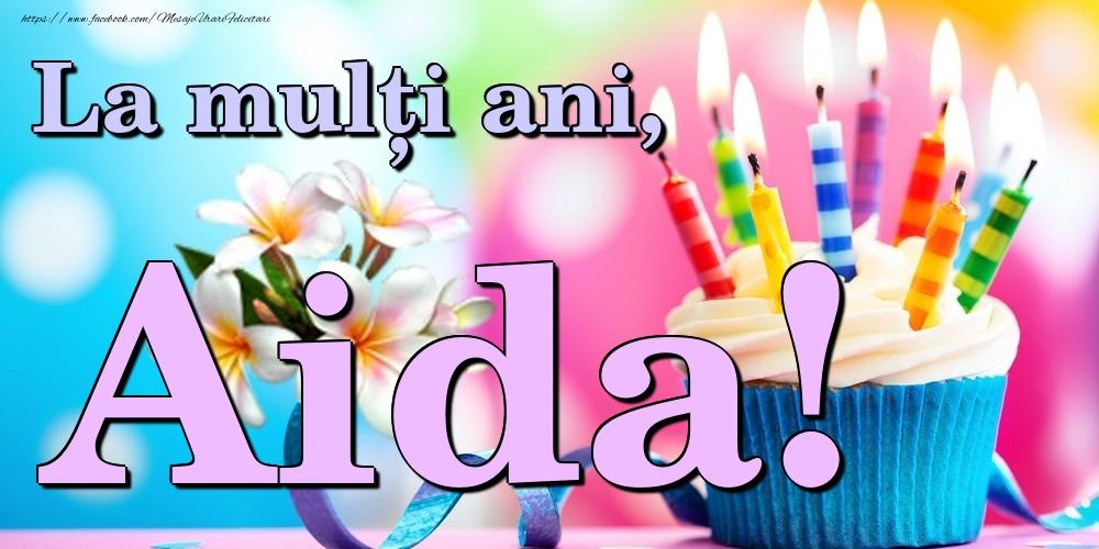 Felicitari de la multi ani | La mulți ani, Aida!