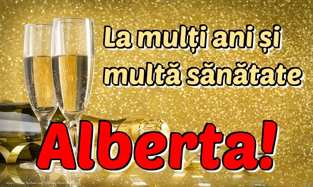 Felicitari de la multi ani | La mulți ani multă sănătate Alberta!