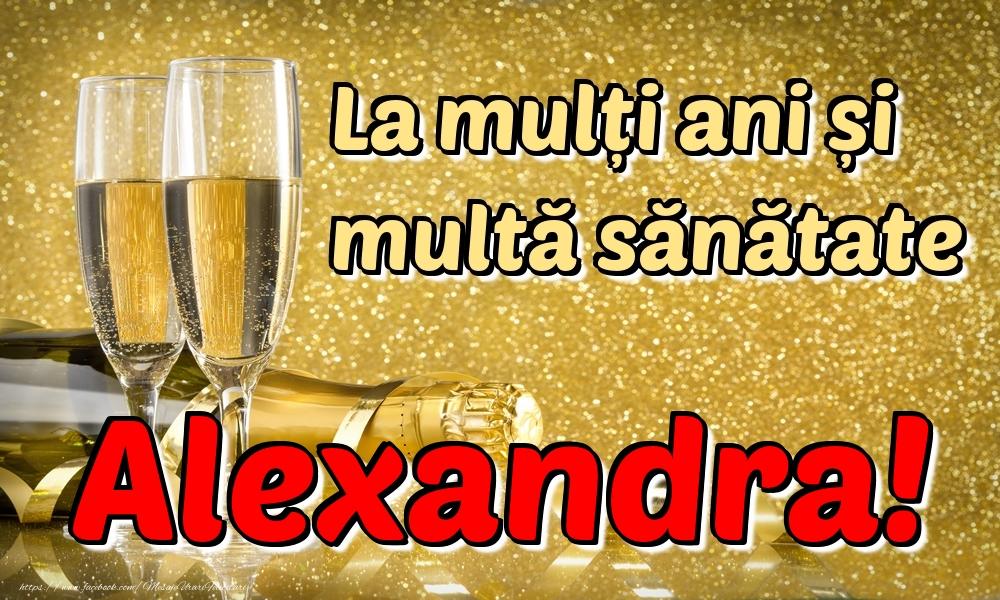 Felicitari de la multi ani   La mulți ani multă sănătate Alexandra!