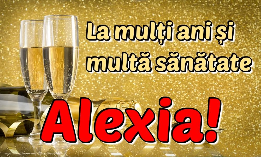 Felicitari de la multi ani | La mulți ani multă sănătate Alexia!