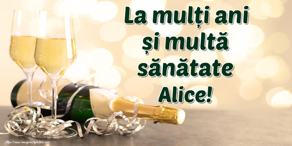 Felicitari de la multi ani | La mulți ani și multă sănătate Alice!