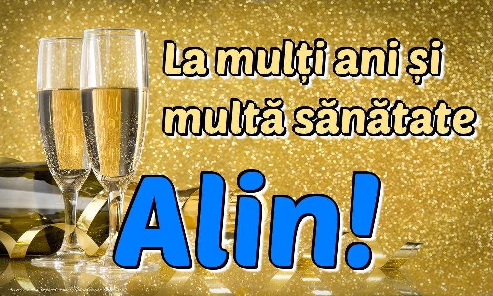 Felicitari de la multi ani | La mulți ani multă sănătate Alin!