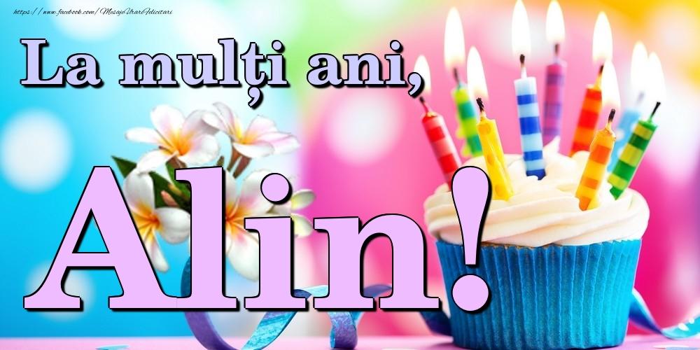 Felicitari de la multi ani | La mulți ani, Alin!
