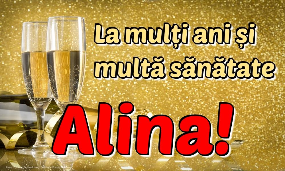 Felicitari de la multi ani | La mulți ani multă sănătate Alina!