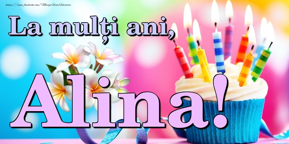 Felicitari de la multi ani | La mulți ani, Alina!