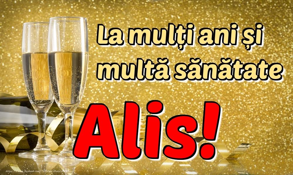 Felicitari de la multi ani | La mulți ani multă sănătate Alis!
