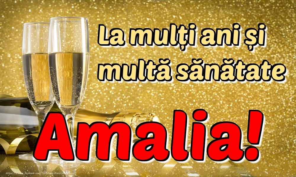 Felicitari de la multi ani | La mulți ani multă sănătate Amalia!