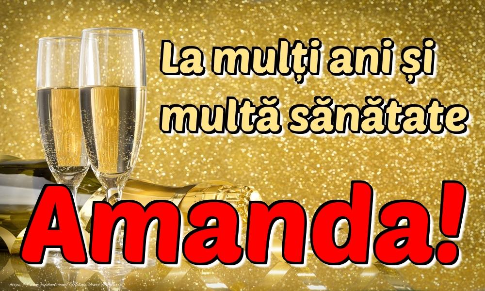 Felicitari de la multi ani | La mulți ani multă sănătate Amanda!