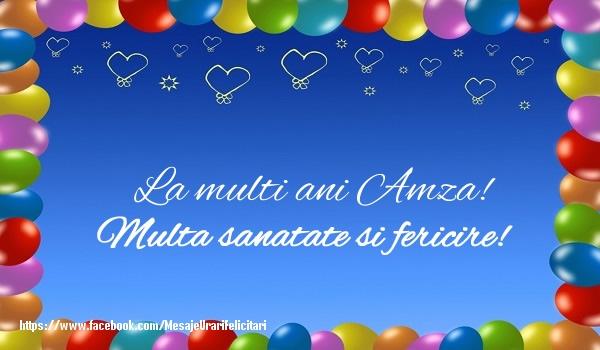 Felicitari de la multi ani | La multi ani Amza! Multa sanatate si fericire!