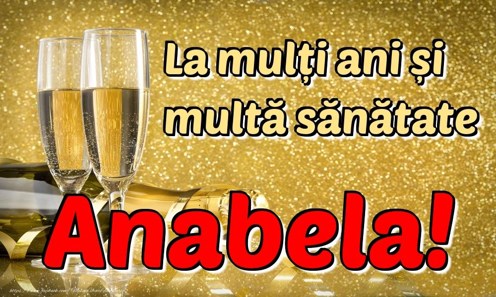 Felicitari de la multi ani | La mulți ani multă sănătate Anabela!