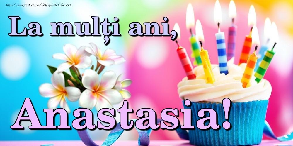 Felicitari de la multi ani | La mulți ani, Anastasia!