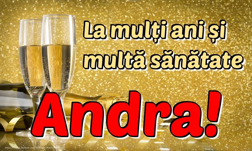 Felicitari de la multi ani | La mulți ani multă sănătate Andra!