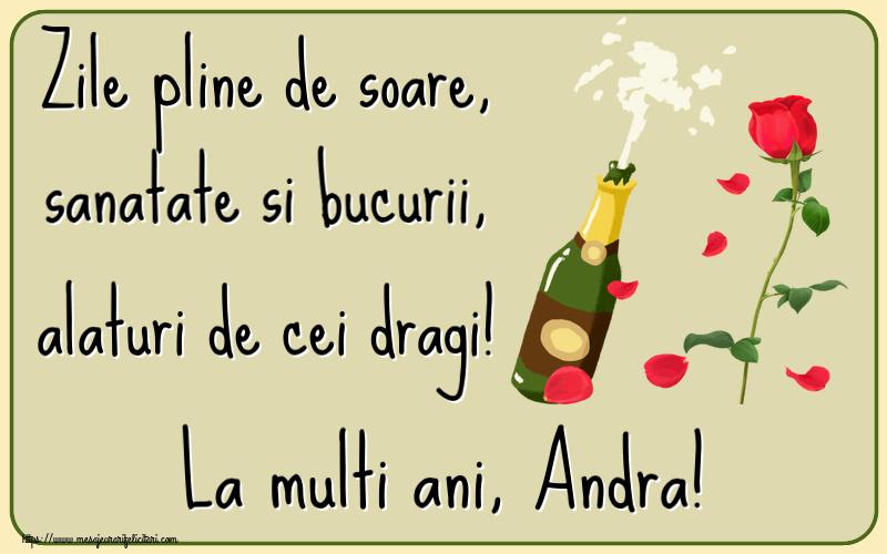 Felicitari de la multi ani | Zile pline de soare, sanatate si bucurii, alaturi de cei dragi! La multi ani, Andra!