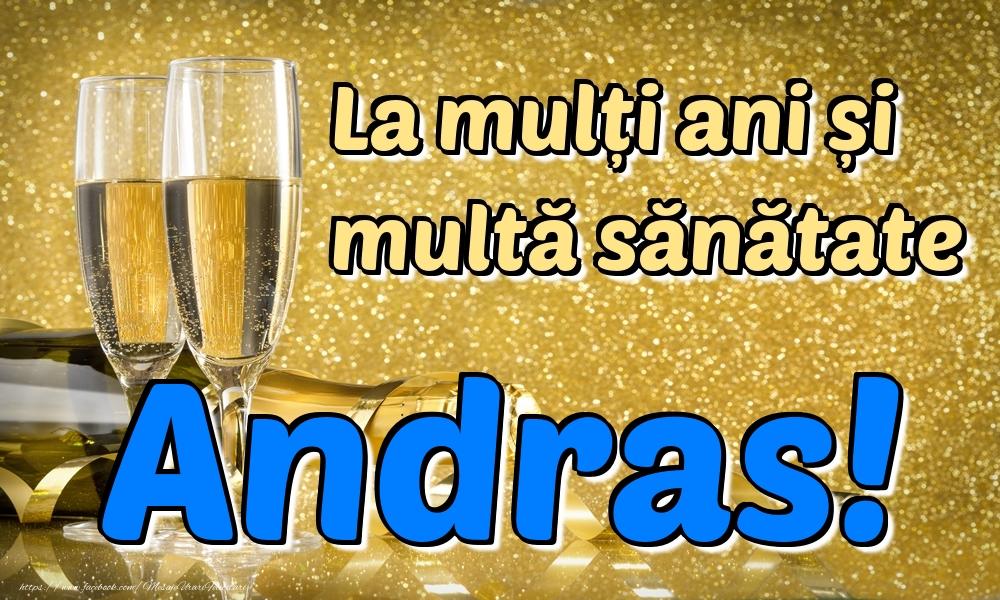 Felicitari de la multi ani | La mulți ani multă sănătate Andras!