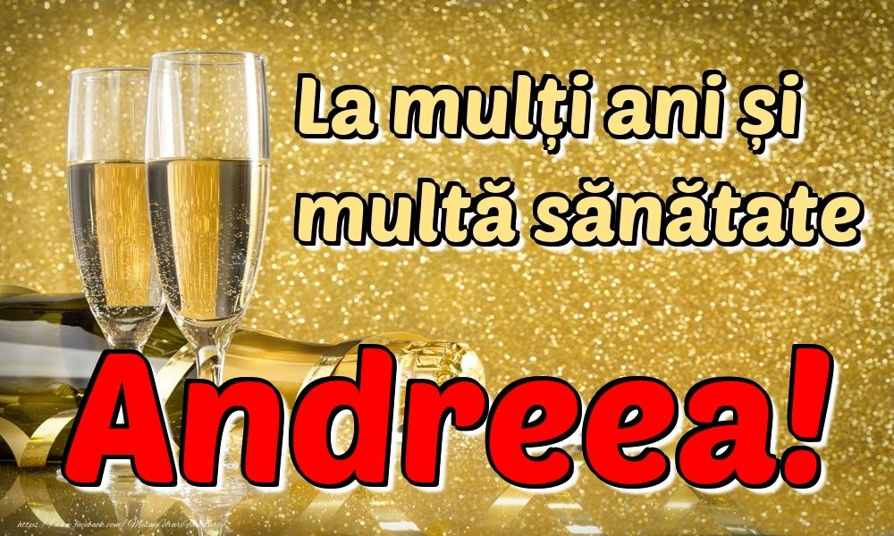 Felicitari de la multi ani | La mulți ani multă sănătate Andreea!
