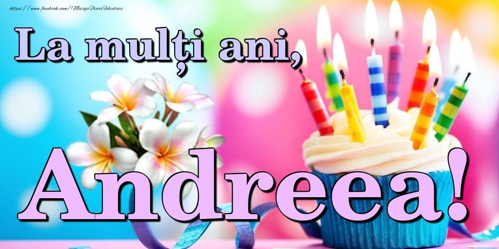 Felicitari de la multi ani | La mulți ani, Andreea!
