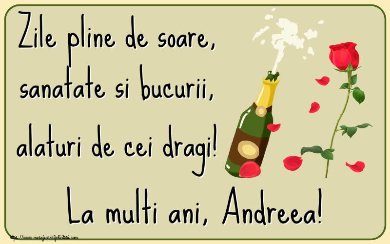 Felicitari de la multi ani | Zile pline de soare, sanatate si bucurii, alaturi de cei dragi! La multi ani, Andreea!