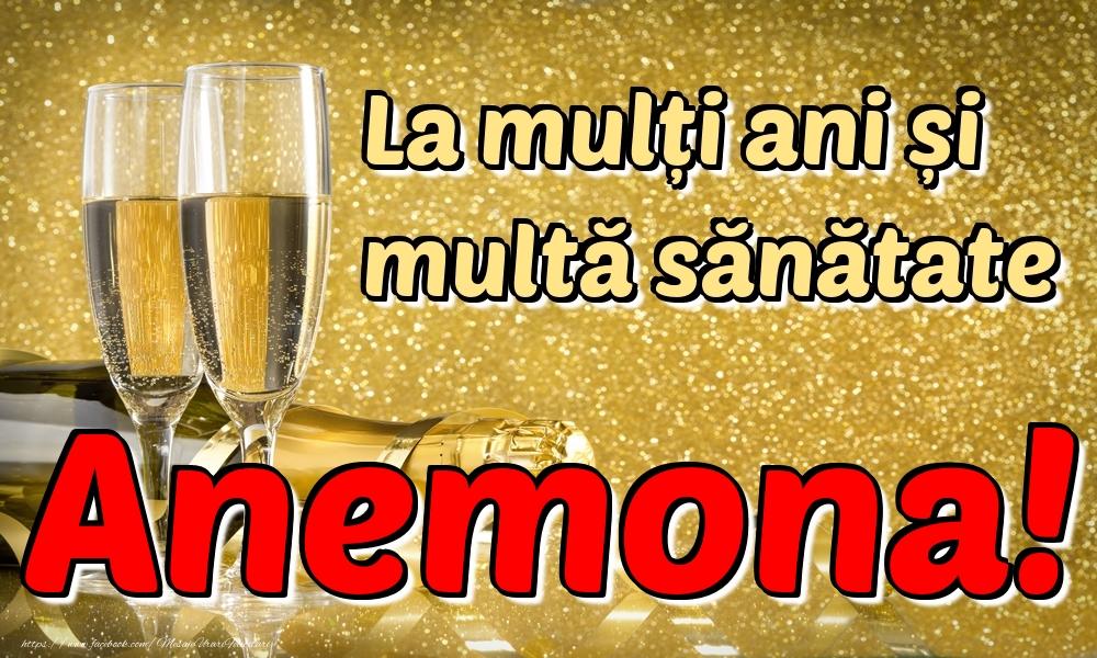 Felicitari de la multi ani   La mulți ani multă sănătate Anemona!