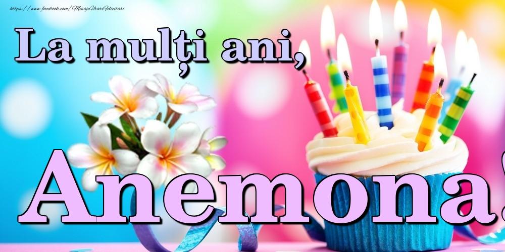 Felicitari de la multi ani   La mulți ani, Anemona!