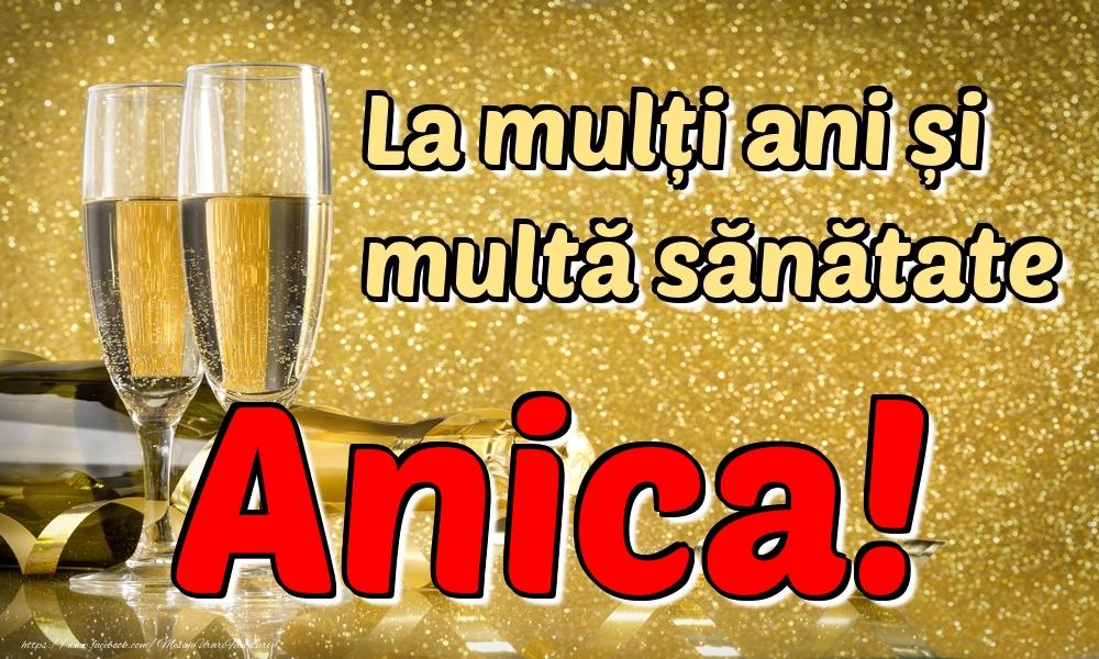 Felicitari de la multi ani | La mulți ani multă sănătate Anica!
