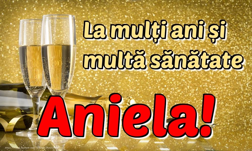 Felicitari de la multi ani | La mulți ani multă sănătate Aniela!