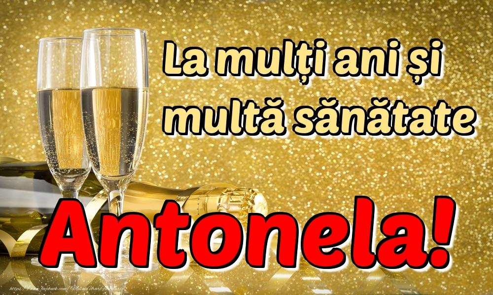 Felicitari de la multi ani | La mulți ani multă sănătate Antonela!