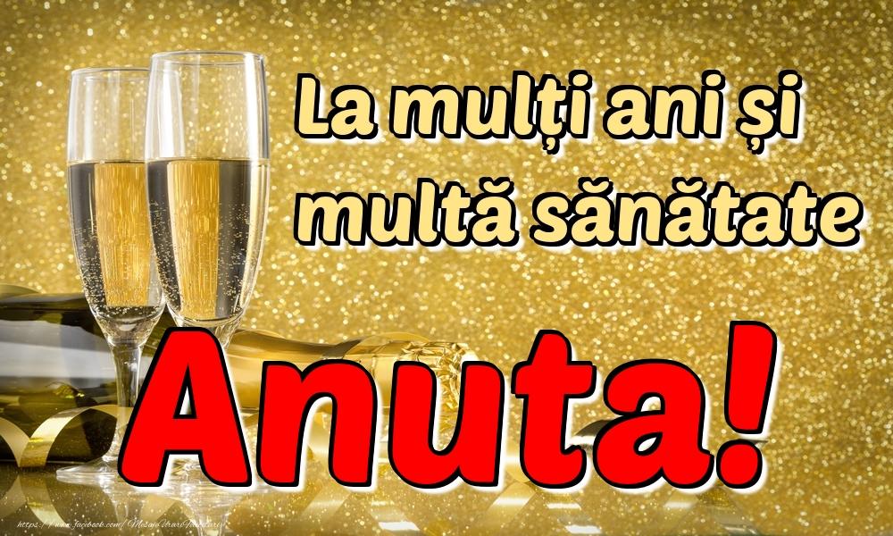 Felicitari de la multi ani | La mulți ani multă sănătate Anuta!
