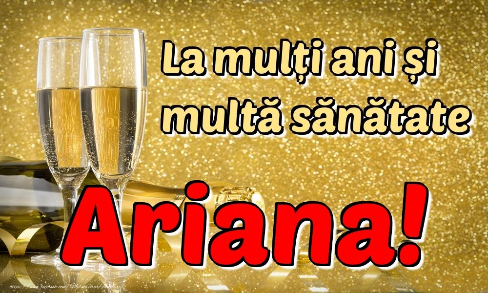 Felicitari de la multi ani | La mulți ani multă sănătate Ariana!