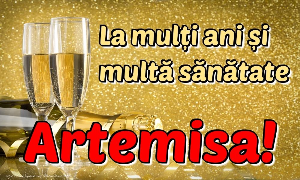 Felicitari de la multi ani | La mulți ani multă sănătate Artemisa!