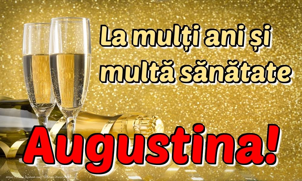 Felicitari de la multi ani | La mulți ani multă sănătate Augustina!