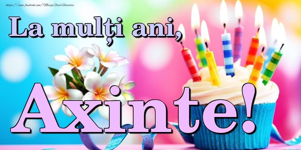 Felicitari de la multi ani | La mulți ani, Axinte!