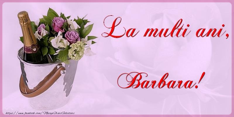 Felicitari de la multi ani   La multi ani Barbara