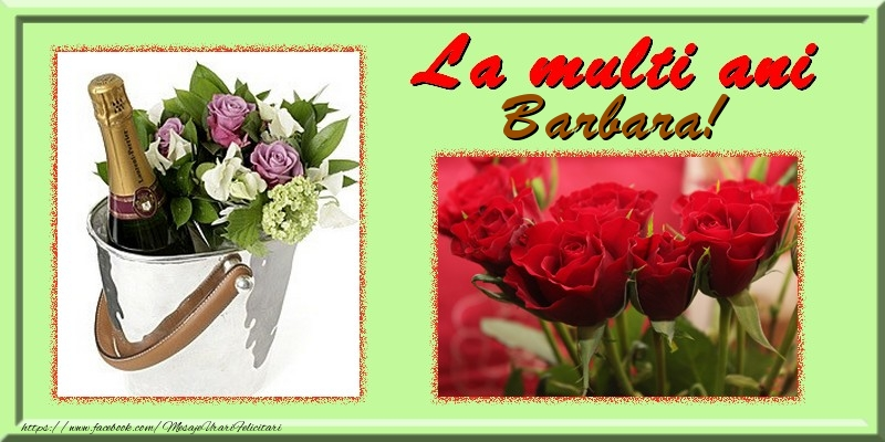 Felicitari de la multi ani | La multi ani Barbara