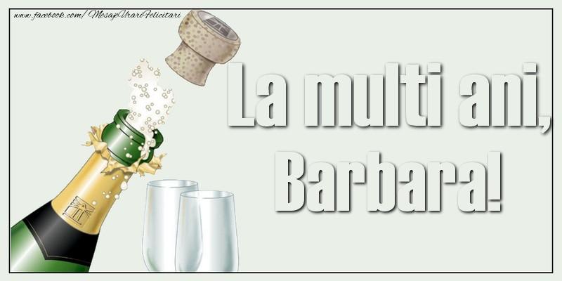 Felicitari de la multi ani   La multi ani, Barbara!