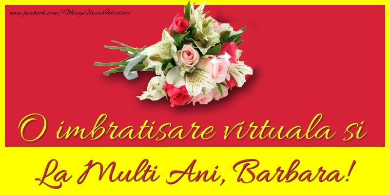 Felicitari de la multi ani   O imbratisare virtuala si la multi ani, Barbara