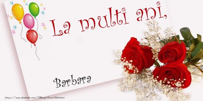 Felicitari de la multi ani   La multi ani, Barbara
