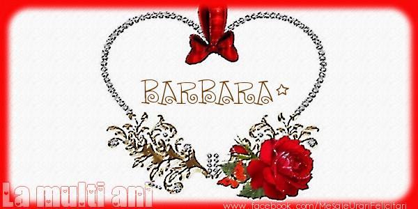 Felicitari de la multi ani | Love Barbara!