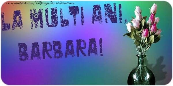 Felicitari de la multi ani | La multi ani, Barbara