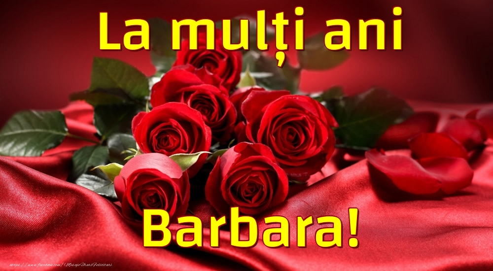 Felicitari de la multi ani | La mulți ani Barbara!