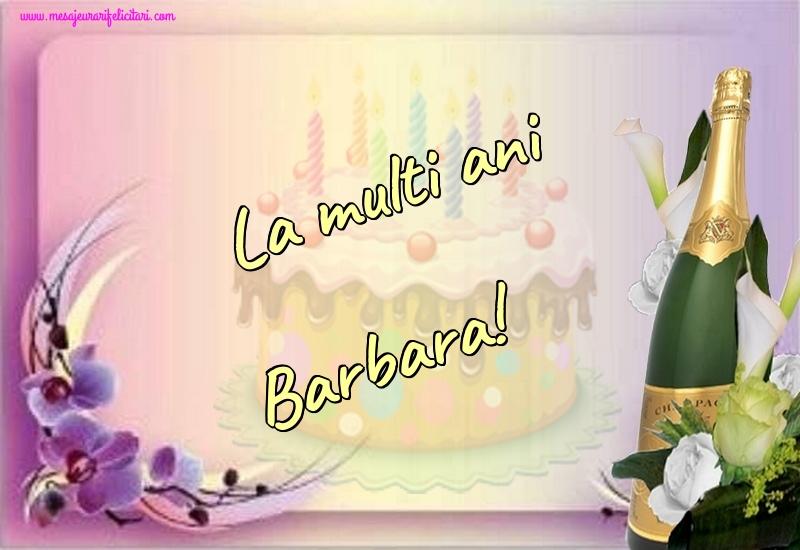 Felicitari de la multi ani | La multi ani Barbara!