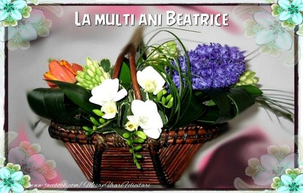 Felicitari de la multi ani   La multi ani Beatrice