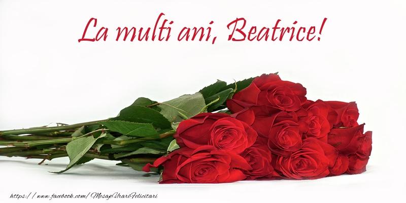 Felicitari de la multi ani   La multi ani, Beatrice!