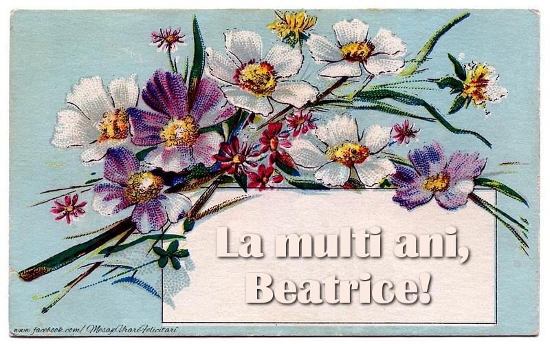 Felicitari de la multi ani | La multi ani, Beatrice!