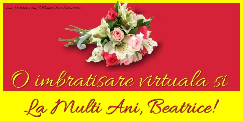 Felicitari de la multi ani   O imbratisare virtuala si la multi ani, Beatrice
