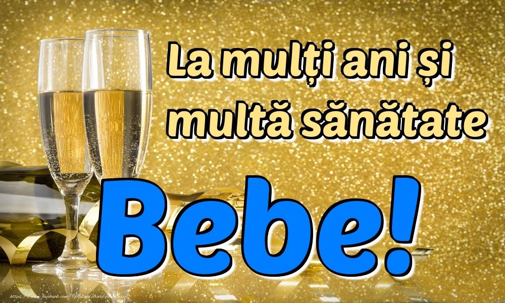 Felicitari de la multi ani | La mulți ani multă sănătate Bebe!