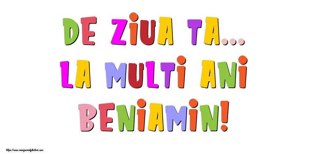 Felicitari de la multi ani | De ziua ta... La multi ani, Beniamin!